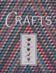 America's Traditional Crafts by Robhert Shaw