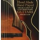 Hand Made, Hand Played: The Art and Craft of Contemporary Guiutars by Robert Shaw