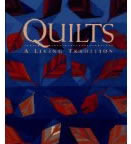 Quilts: A Living Tradition by Robert Shaw